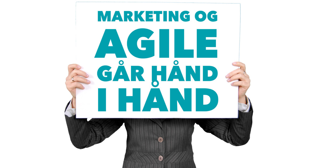 Marketing-og-agile-gaar-haand-i-haand